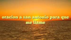 oracion a san antonio para que me llame